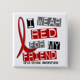 Stroke I WEAR RED FOR MY FRIEND 37 Button