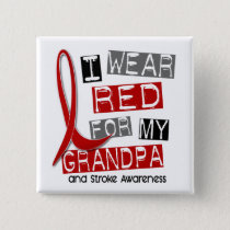 Stroke I WEAR RED FOR MY GRANDPA 37 Pinback Button