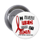 Stroke I WEAR RED FOR MY MOM 37 2 Inch Round Button
