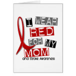 Stroke I WEAR RED FOR MY MOM 37 Card