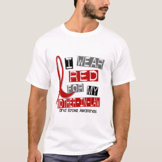 Stroke I WEAR RED FOR MY MOTHER-IN-LAW 37 T-Shirt