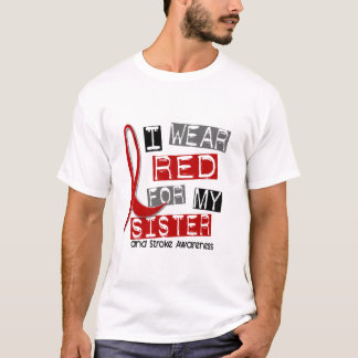 Stroke I WEAR RED FOR MY SISTER 37 T-Shirt