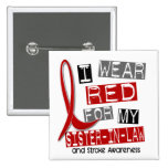 Stroke I WEAR RED FOR MY SISTER-IN-LAW 37 2 Inch Square Button