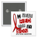 Stroke I WEAR RED FOR MY SON 37 Button