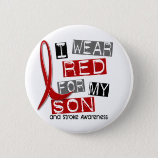 Stroke I WEAR RED FOR MY SON 37 Pinback Button