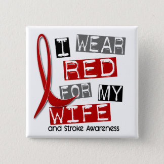 Stroke I WEAR RED FOR MY WIFE 37 Pinback Button