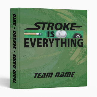 Stroke is Everything 8 Ball 3 Ring Binder