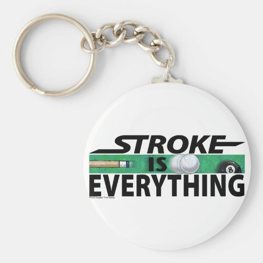 Stroke is Everything 8 Ball Keychain