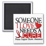 Stroke NEEDS A CURE 1 Magnet