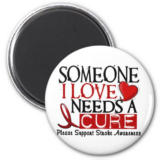 Stroke NEEDS A CURE 1 Refrigerator Magnet