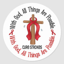 Stroke WITH GOD CROSS 1 Classic Round Sticker