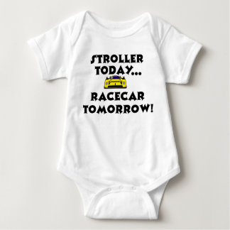 Stroller Today, Racecar Tomorrow Baby Bodysuit
