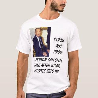 Strom Thurmond, A person can still talk after R... T-Shirt