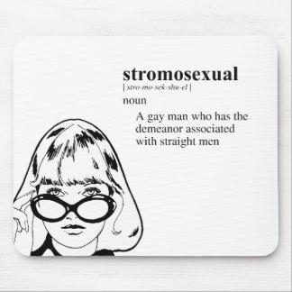 STROMOSEXUAL ALFOMBRILLAS DE RATON