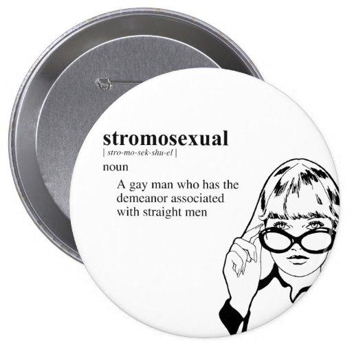 STROMOSEXUAL BUTTON
