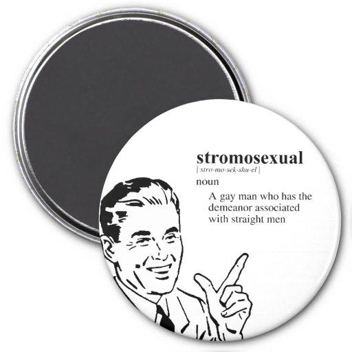 STROMOSEXUAL FRIDGE MAGNET