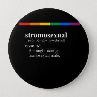 STROMOSEXUAL PINBACK BUTTON