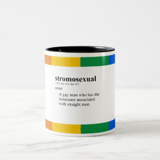 STROMOSEXUAL TAZA DOS TONOS