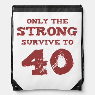 Strong 40th Birthday Drawstring Bag