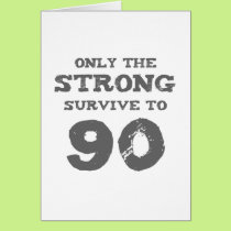 Strong 90th Birthday Card