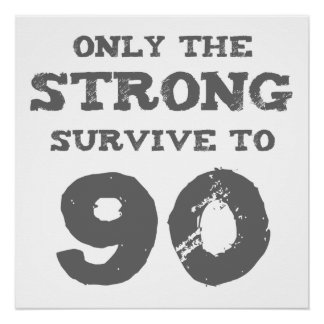 Strong 90th Birthday Poster