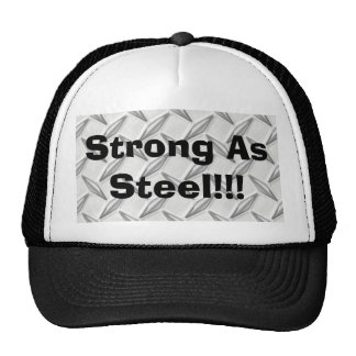 Strong As Steel!!! Trucker Hat
