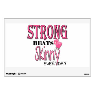STRONG BEATS Skinny everyday! W/Pink Boxing Gloves Room Decal