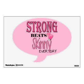 STRONG BEATS Skinny everyday! W/Pink Boxing Gloves Room Stickers