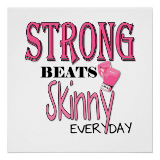 STRONG BEATS Skinny everyday! W/Pink Boxing Gloves Perfect Poster
