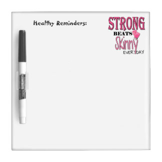 STRONG BEATS Skinny everyday! With Pink Boxing Glo Dry Erase Boards