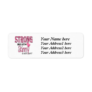 STRONG BEATS Skinny everyday! With Pink Boxing Glo Return Address Labels