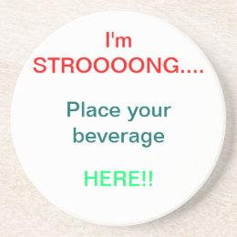 STRONG Beverage Holder Drink Coaster