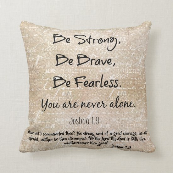 Strong, Brave, Fearless Quote with Bible Verse Throw Pillow