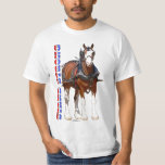 Strong Clydesdale Shirt