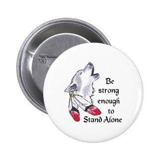 STRONG ENOGH TO STAND ALONE 2 INCH ROUND BUTTON