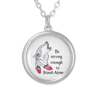 STRONG ENOGH TO STAND ALONE ROUND PENDANT NECKLACE