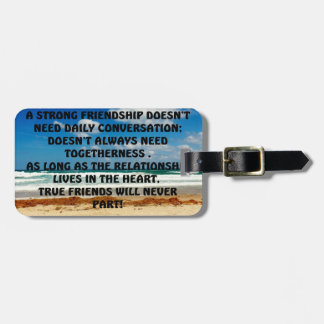 STRONG FRIENDSHIP LUGGAGE TAG