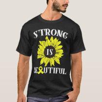 Strong Is Beautiful Yellow Sunflower Endometriosis T-Shirt