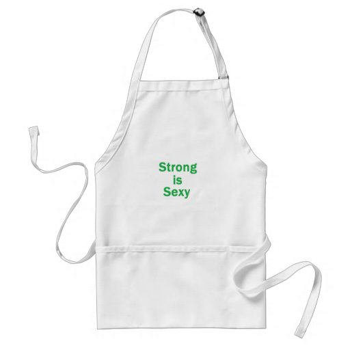 Strong is sexy- Green Aprons