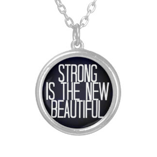 """""""Strong is the new beautiful"""" necklace"""
