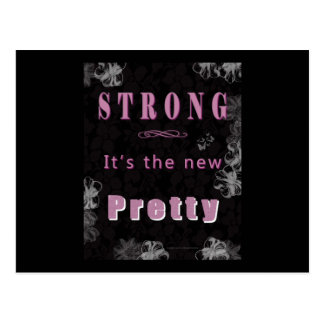Strong is the new PRETTY- Woman of Strength Postcard