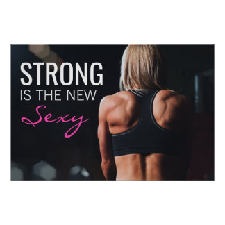 Strong Is The New Sexy | Motivational Girl Workout Poster