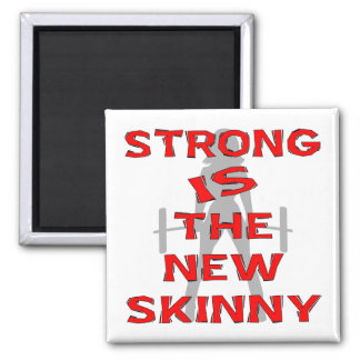 Strong Is The New Skinny 2 Inch Square Magnet