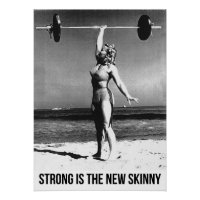 "Strong Is The New Skinny - Abbye ""Pudgy"" Stockton Poster"