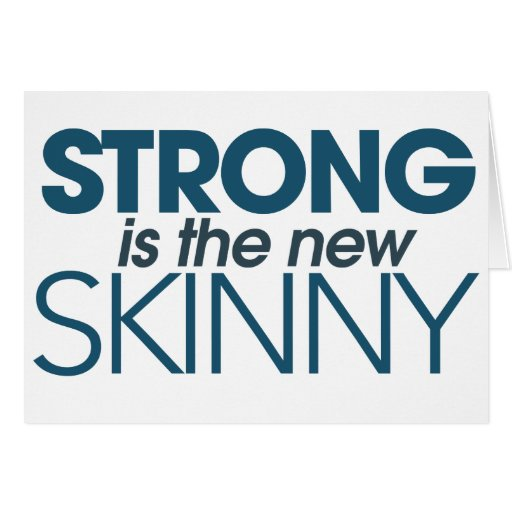 Strong is the new skinny card