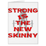 Strong Is The New Skinny Cards