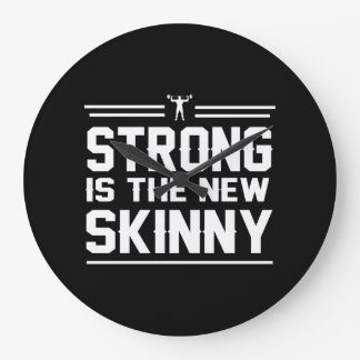 Strong is the New Skinny Clocks