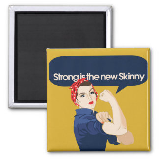Strong is the new Skinny Refrigerator Magnets