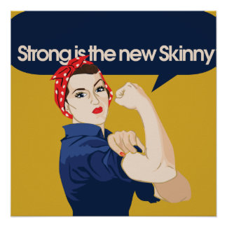 Strong is the new Skinny Poster