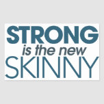 Strong is the new skinny rectangular sticker